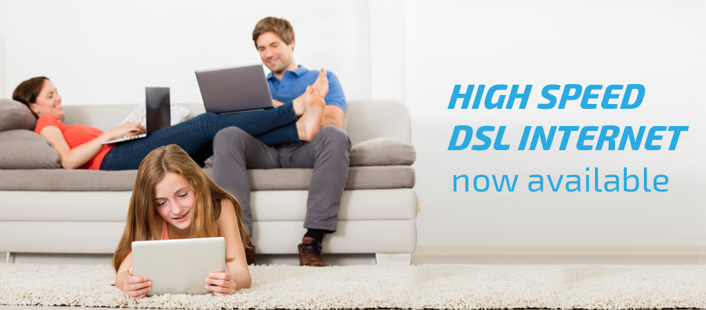 DSL service now available!